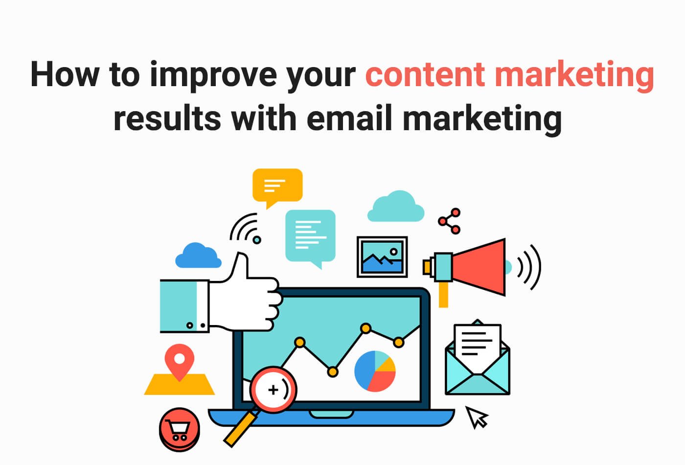 How to improve your content marketing using email marketing